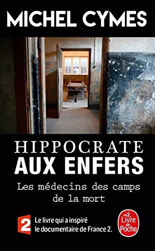 9782253185741: Hippocrate aux enfers