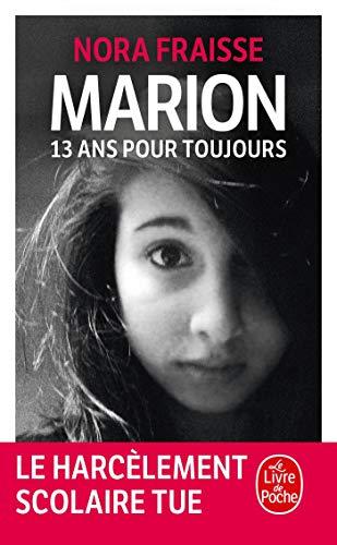 9782253185765: Marion, 13 ans pour toujours