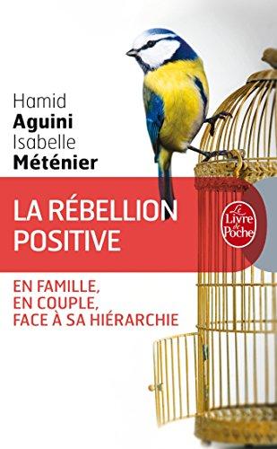 RÉBELLION POSITIVE (LA): METENIER ISABELLE