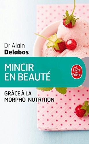 9782253187585: Mincir en beauté grâce à la morpho-nutrition