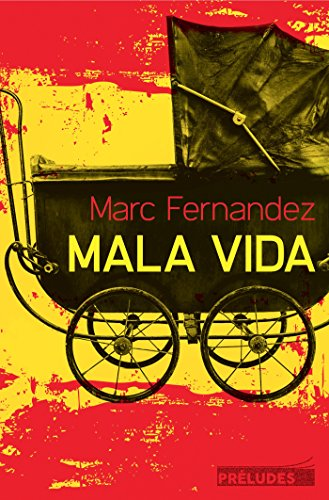 Mala Vida [Paperback] [Oct 07, 2015] Fernandez,: Marc Fernandez