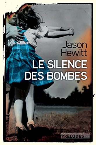 SILENCE DES BOMBES (LE): HEWITT JASON
