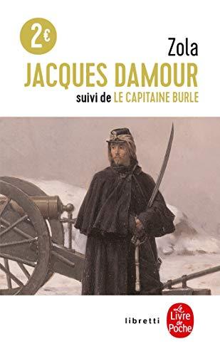 Jacques Damour Suivi de Le Capitaine Burle: Zola, Emile