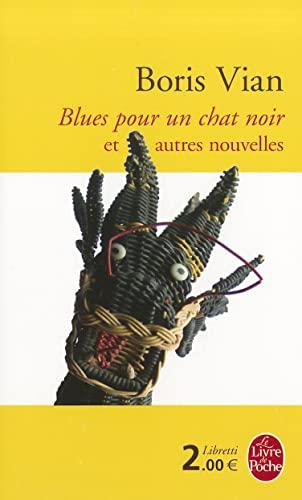 9782253193104: Blues pour un chat noir et autres nouvelles (Libretti)