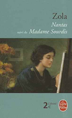 "Nantas, suivi de ""Madame Sourdis"": Emile Zola"