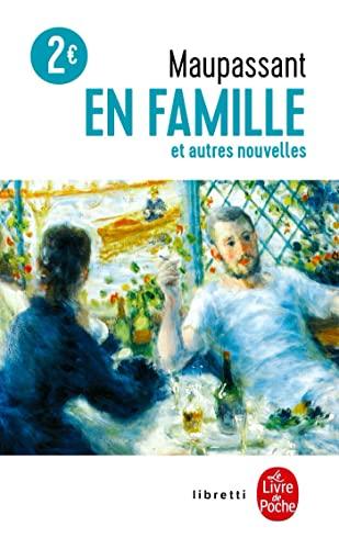 9782253193135: En Famille Et Autres Nouvelles (Ldp Libretti) (English and French Edition)