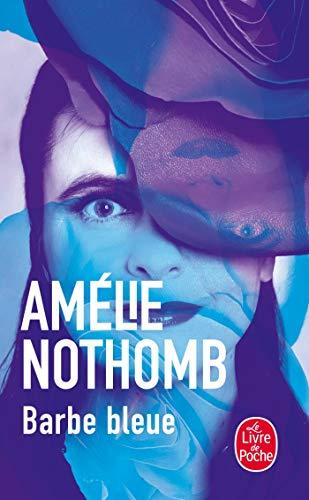 BARBE BLEUE: NOTHOMB AM�LIE