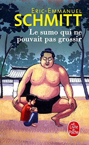 9782253194187: Le Sumo Qui Ne Pouvait Pas Grossir (Litterature & Documents) (French Edition)