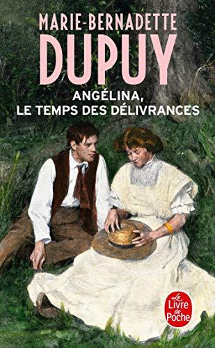 9782253194408: Le Temps des délivrances (Angélina, Tome 2)
