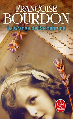 La grange de Rochebrune: Françoise Bourdon