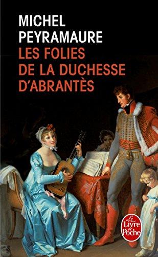 9782253194736: Les Folies de la duchesse d'Abrantes