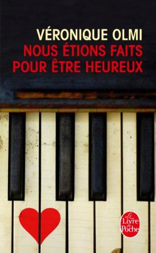 9782253194859: Nous Etions Faits Pour Etre Heureux (Litterature & Documents) (French Edition)