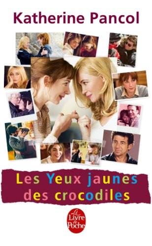 9782253194880: Les Yeux Jaunes Des Crocodiles - Edition Film (Litterature & Documents) (French Edition)