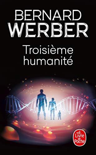 Troisieme Humanite (French Edition): Werber, B.