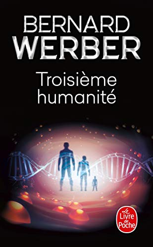 9782253194941: Troisieme Humanite (Litterature & Documents) (French Edition)