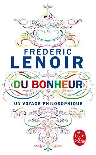 9782253194965: Du Bonheur, un voyage philosophique