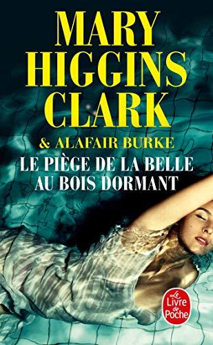 Le Piège de la Belle au bois: Higgins Clark, Mary