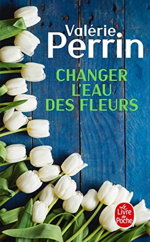 9782253238027: Changer l'eau des fleurs