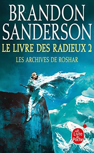 9782253820192: Le Livre des Radieux, Volume 2 (Les Archives de Roshar, Tome 2)