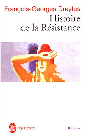9782253904755: Histoire De LA Resistance (English, French and French Edition)