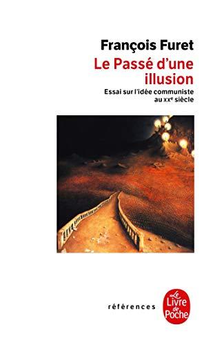 9782253904762: Le passé d'une illusion