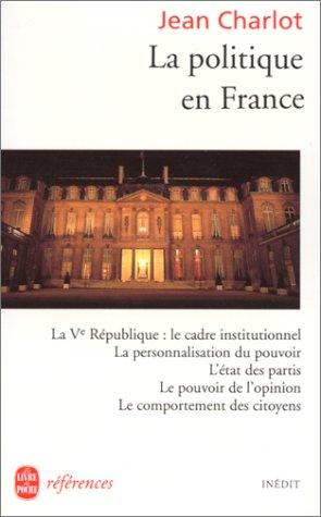 9782253905097: La Politique En France (Livre de poche) (French Edition)