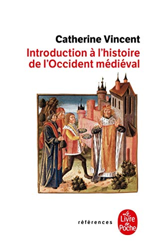 9782253905165: Introduction � l'histoire occidentale m�dievale