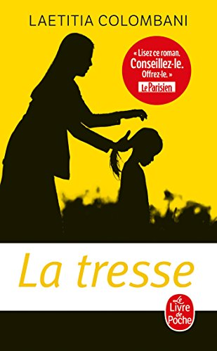 9782253906568: La tresse: roman