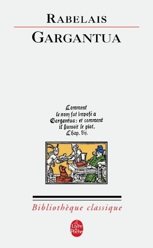 GARGANTUA: RABELAIS FRAN�OIS