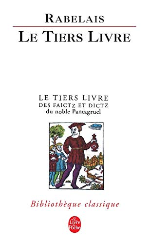 9782253907114: Le Tiers Livre (Ldp Classiques) (English and French Edition)