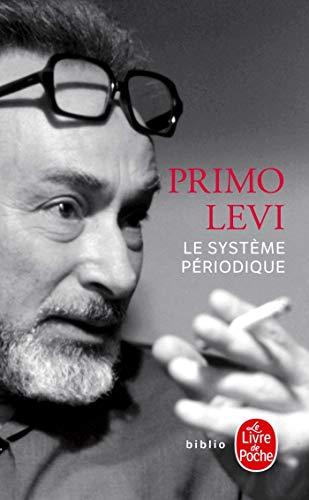 Le Systeme Periodique (Le Livre de Poche) (French Edition) (2253932299) by Levi, Primo