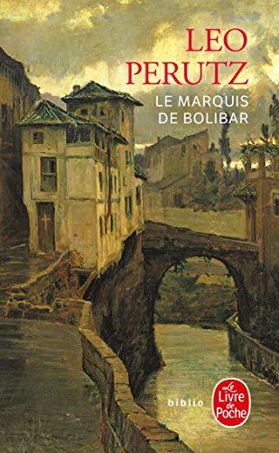 9782253932369: Le Marquis de Bolibar (Ldp Bibl Romans) (French Edition)