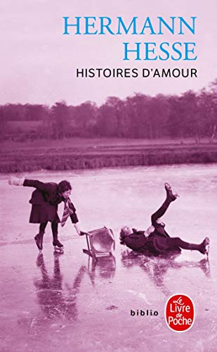 9782253933106: Histoires D Amour (Ldp Bibl Romans) (French Edition)