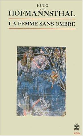 9782253933205: La Femme Sans Ombre (Ldp Bibl Romans) (French Edition)