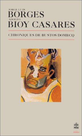 9782253933380: Chroniques de Bustos Domecq