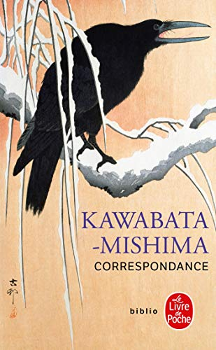 9782253933571: Kawabata-mishima Correspondance (Ldp Bibl Romans) (French Edition)