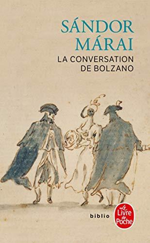 9782253933618: La Conversation De Bolzano (Ldp Litterature) (French Edition)