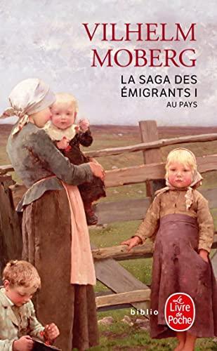 9782253933670: Au Pays (La Saga Des Emigrants, Tome 1) (Ldp Bibl Romans) (French Edition)