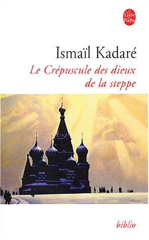 9782253933823: Le Crepuscule DES Dieux De LA Steppe (French Edition)