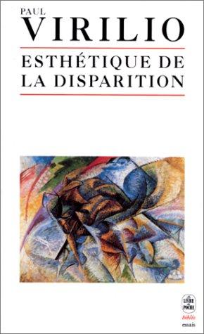 9782253942023: Esthetique De LA Disparition (French Edition)