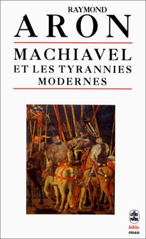 9782253942061: Machiavel et les tyrannies modernes