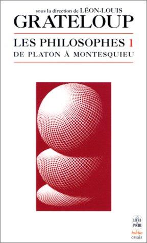 9782253942351: Les Philosophes, volume 1 : De Platon à Montesquieu