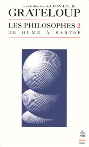 9782253942368: Les Philosophes, volume 2 : De Hume à Sartre