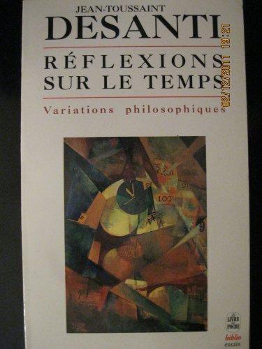 9782253942450: Réflexions Sur Le Temps: Variations Philosophiques 1