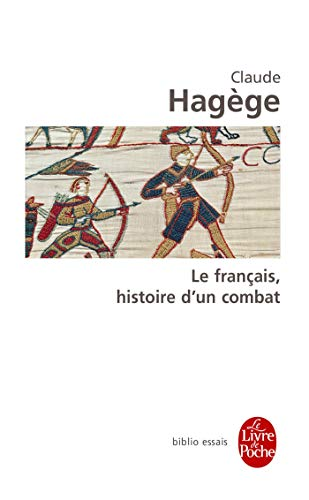 9782253942672: Le Francais Histoire D Un Combat (Ldp Bib.Essais) (English and French Edition)