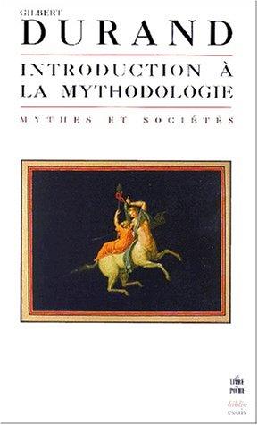 9782253943006: Introduction à la mythodologie