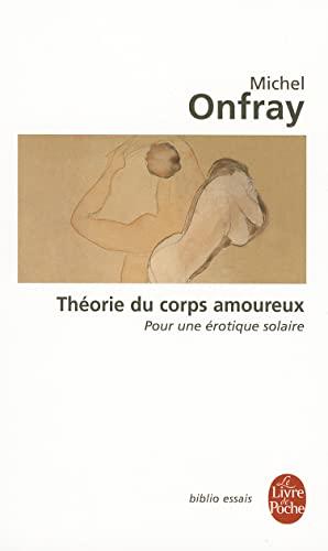9782253943143: Theorie Du Corps Amoureux: Pour Une Erotique Solaire (Ldp Bib.Essais)