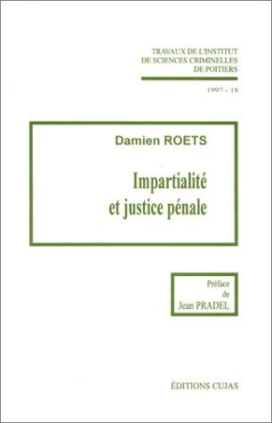 9782254974184: Institut de sciences criminelles de Poitiers, num�ro 18 : Impartialit� et justice p�nale