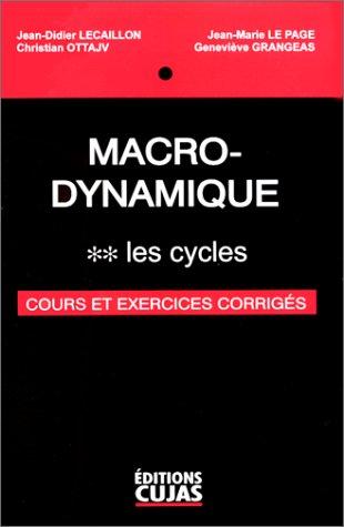 9782254997046: Macro-Dynamique, tome 2 : Les cycles