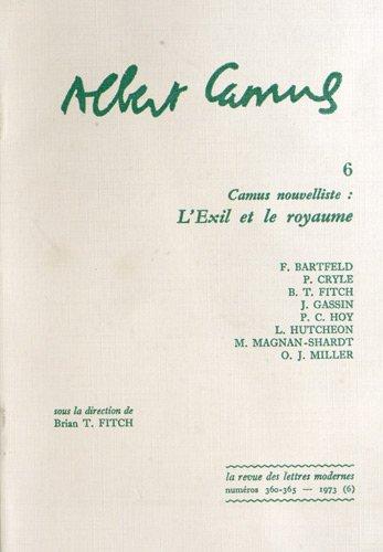 9782256901089: Camus nouvelliste;: L'exil et le royaume (La Revue des lettres modernes, nos 360-365. Albert Camus, 6) (French Edition)